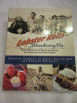 Lobster Rolls And Blueberry Pie   Three Generations Of Recipes And Stories