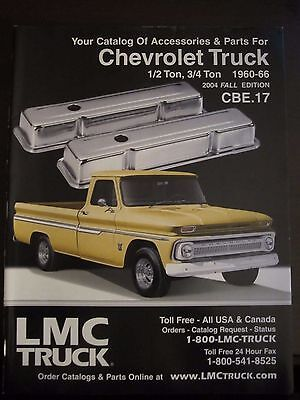 1960 - 1966 Chevrolet Truck Parts Accessories LMC Catalog 2004 Fall (ZZ) (2004 Chevy Truck Parts)