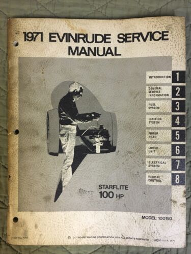 1971 EVINRUDE SERVICE MANUAL STARFLITE 100 HP MODEL 100193 OUTBOARD SHOP REPAIR