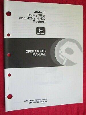John Deere 318 420 430 Lawn Garden Tractor 48 Tiller Operators Manual