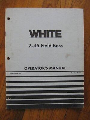 White 2-45 Field Boss Tractor Operators Manual Original