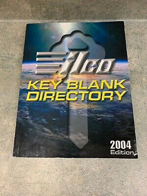 Ilco Key Blank Directory 2004 Edition