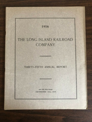 1916 35th Annual Report Long Island Railroad Company Map Montauk Steamboat Lines