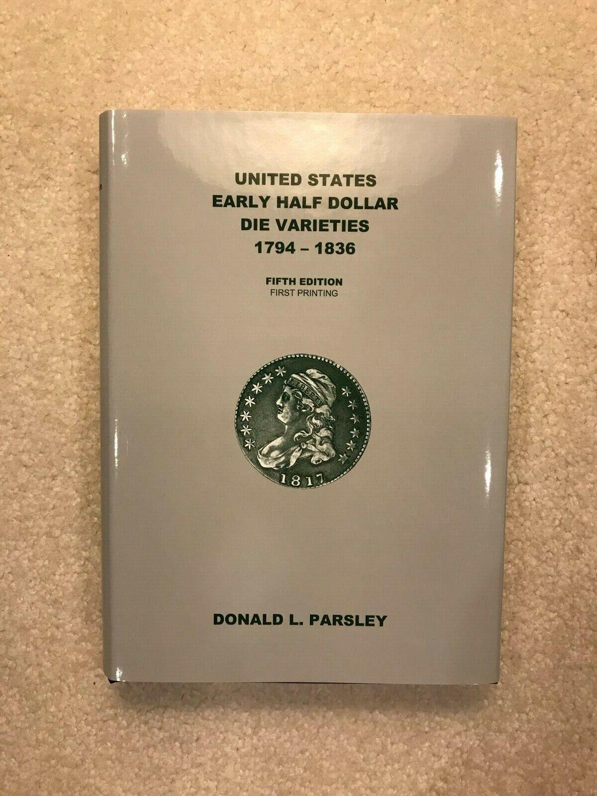 Early Half Dollar Die Varieties 1794-1836 And Top 100 R-4 R-5 2 NEW Books - $40.00