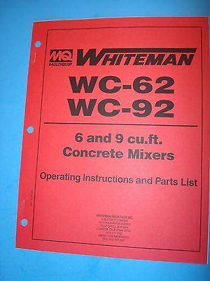 Mq Whiteman Wc-62 Wc-92 69 Cu.ft Concrete Mixers Op.instructionspartslist 696