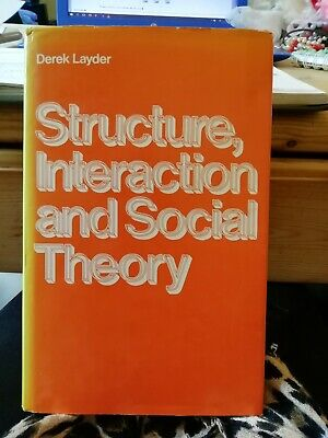 Structure, Interaction and Social Theory by Derek Layder -Hardback ? SIGNED copy for sale  Shipping to South Africa