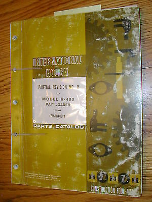 International Hough H-400 Parts Manual Book Catalog Wheel Pay-loader Guide List