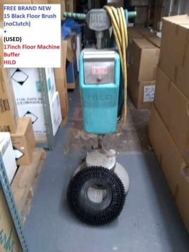 """Free 15"""" Brush (NEW)+USED 17"""" Industrial Floor HILD Machine Buffer As IS Pick up"""