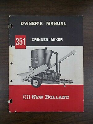 New Holland 351 Grinder Mixer Owners Manual