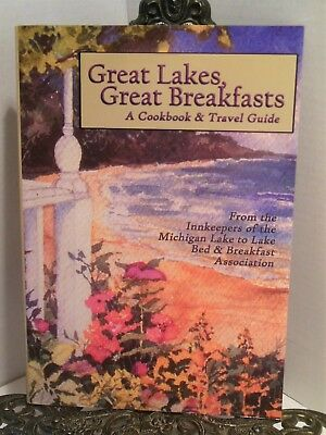 Great Lakes Breakfasts A Cookbook Travel Guide Innkeepers Michigan Bed (Great Breakfasts)
