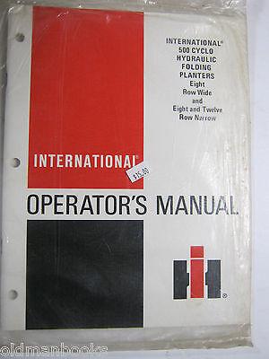 International 500 Cyclo Planters 6 8 12 Row Operators Manual Ih New