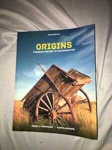 Origins Canadian History to Confederation