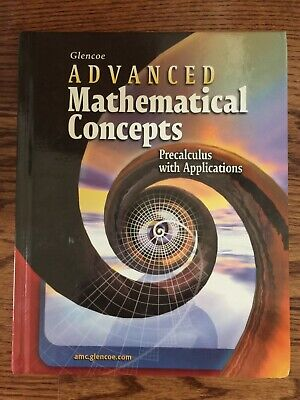 Glencoe Advanced Mathematical Concepts Precalculus with (Glencoe Advanced Mathematical Concepts Precalculus With Applications)