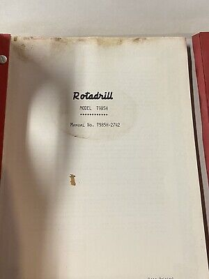 Vintage Schramm Rotadrill Oil Water Well Drill Rig Manual Parts List T985h
