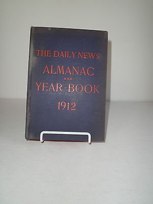 1912 The Daily News Almanac And Year Book Reference Facts Statstics