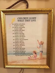 Children learn what they live framed verse