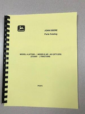 John Deere Styled A Ar Ao Tractor Parts Manual - Free Shipping