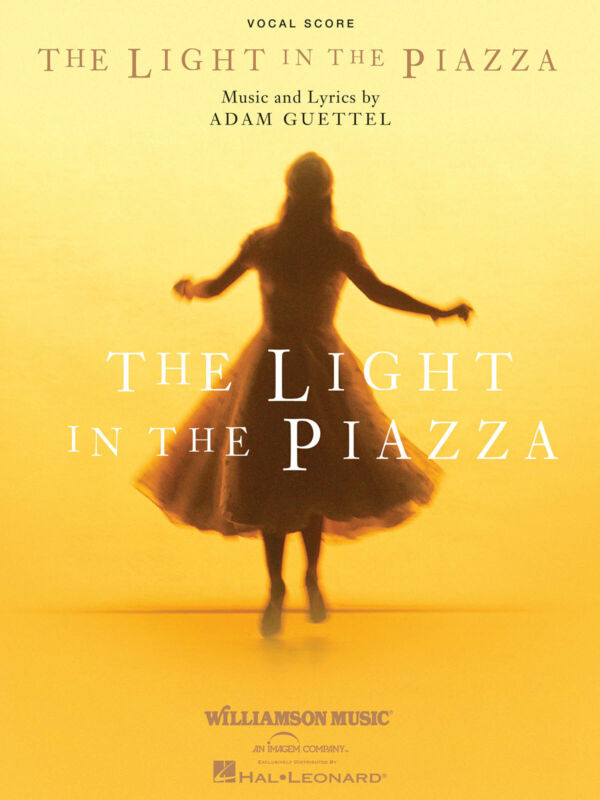 The Light in the Piazza Adam Guettel Musical Vocal Score & Piano Sheet Music