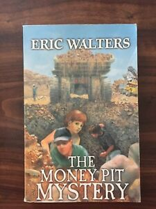 The Money Pit Mystery by Eric Walters
