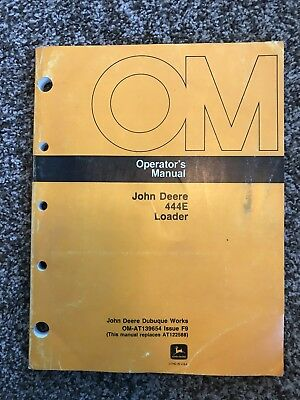 John Deere Model 444e Articulated Wheel Loader Owner Operator Manual Om-at139654