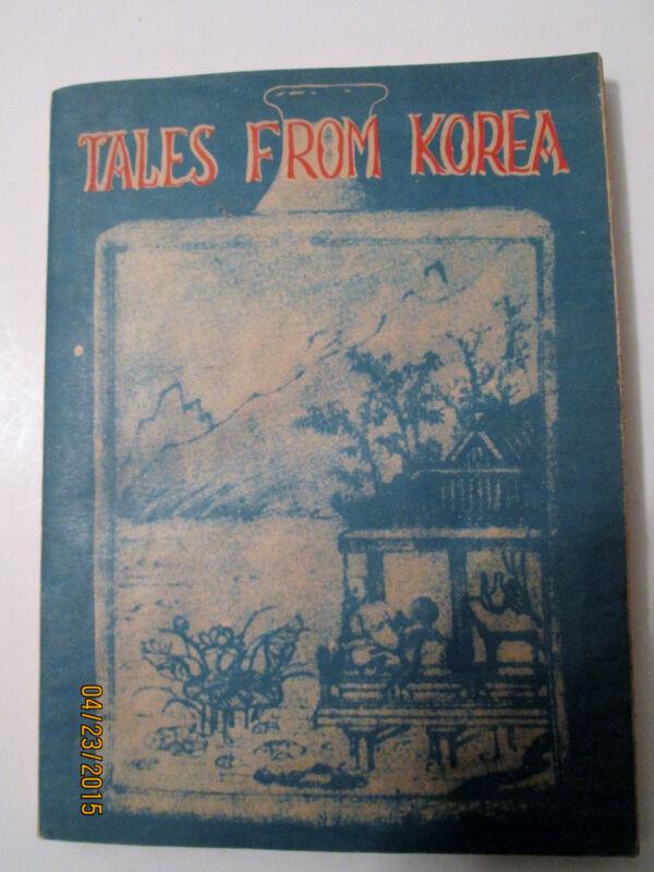 Original 1946 TALES FROM KOREA by Y.T. Pyun Excellent Cond Rare Chosen Book