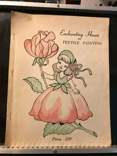 1953 Enchanting Hours of Textile Painting Vintage Catalog - Designs, Info
