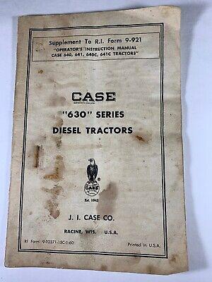 Case 630 Series Diesel Tractor Supplement Operators Manual Original F2-3
