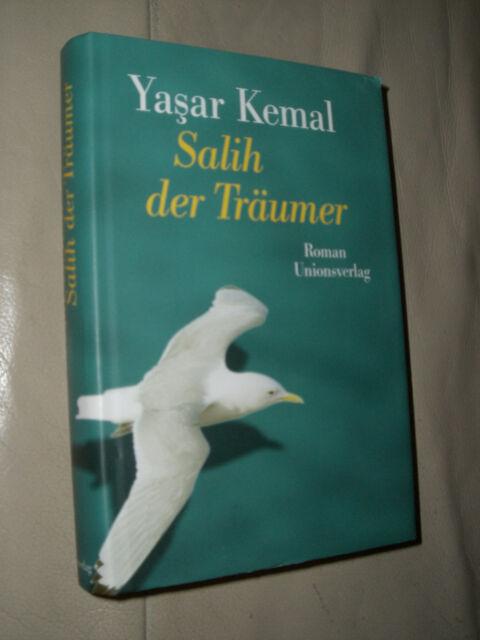 Yasar Kemal: Salih der Träumer (Gebundene Ausgabe)