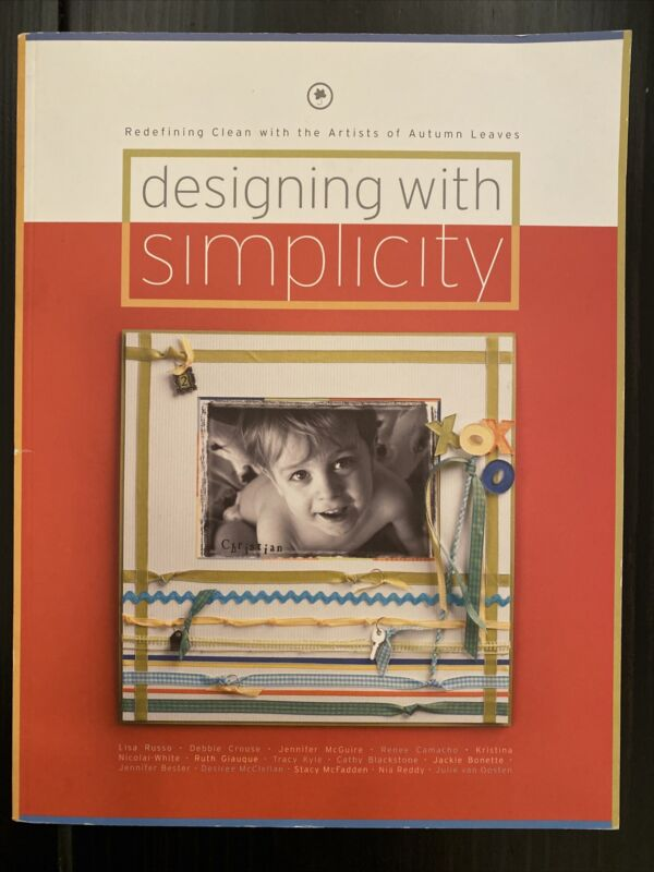 DESIGNING WITH SIMPLICITY ARTISTS OF AUTUMN LEAVES PAPERBACK 2004