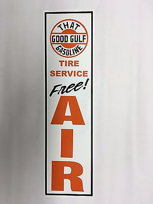 """""""That Good Gulf Gasoline"""", Gulf,Gas Station,Free,Air,Sign,on,White Alum,Metal"""