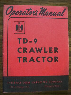 Ih Farmall Mccormick International Td9 Crawler Owners Manual
