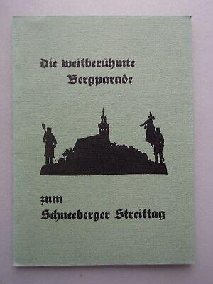 Die weitberühmte Bergparade zum Schneeberger Streittag Leobener Grüne Hefte 88