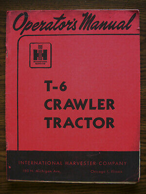 Ih Farmall Mccormick International T6 Crawler Owners Manual