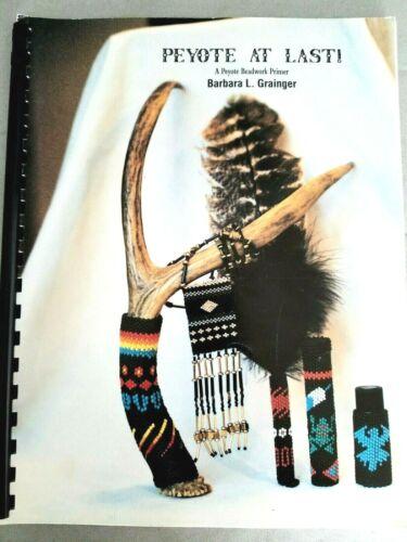 PEYOTE AT LAST beadwork instructions 72pg spiral booklet Barbara Grainger 1993