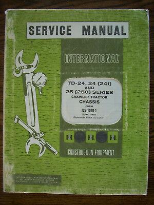 Ih Farmall International Td24 Td24 241 Td25 250 Series Crawler Service Manual