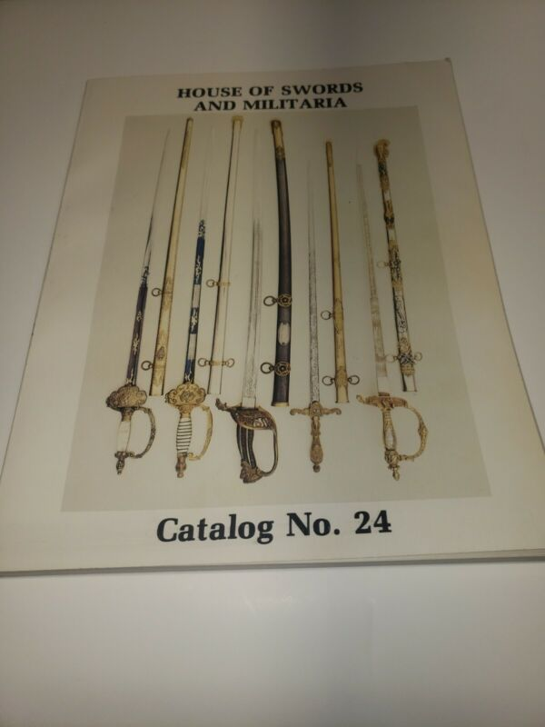 House of Swords and Militaria -  Catalog 24