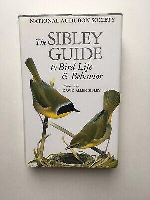 Audubon Society Sibley Guide To Bird Life And Behavior First Edition 2001 (Sibley Guide To Bird Life And Behavior)