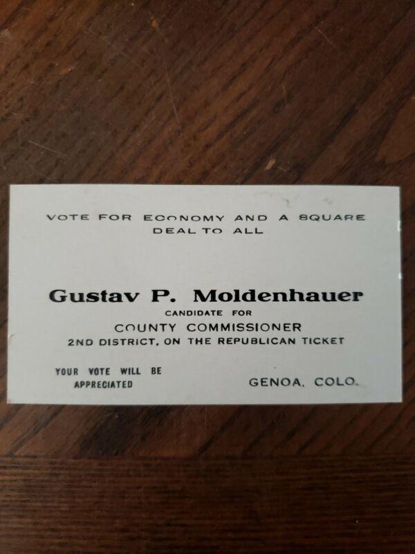 GUSTAV P. MOLDENHAUER County Commissioner election card Genoa COLORADO W5