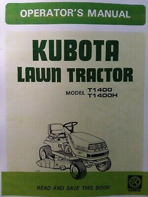 Kubota Riding Lawn Tractor T1400 Gear T1400h Hydro Mower Deck Owners Manual