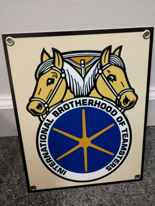 I B of T International brotherhood of Teamsters Union Sign