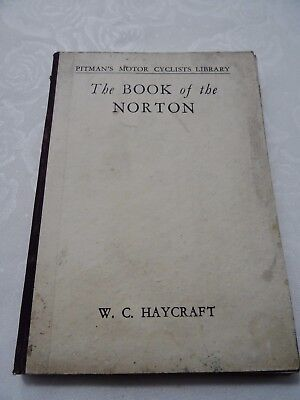 The Book of the Norton. 5th Edition. W.C Haycraft 1947