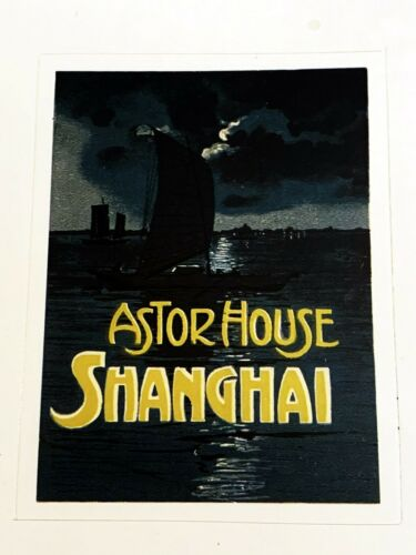 Astor House Shanghai Hotel Label