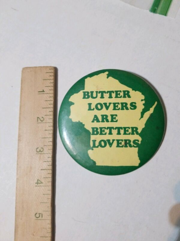 WISCONSIN Butter Lovers Are Better Lovers Pinback Button Dairy WINCRAFT 1971