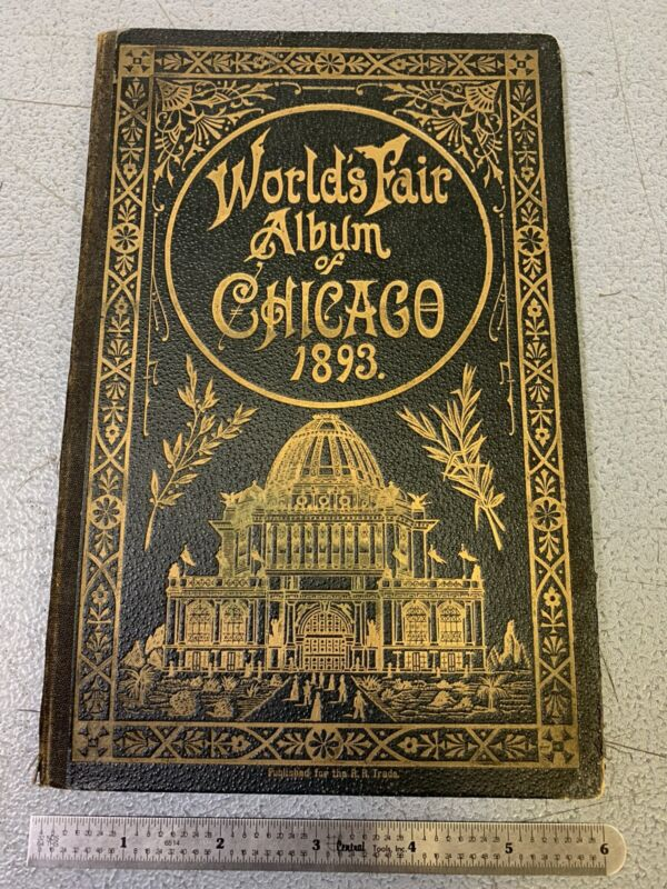 1893 Columbian Expo World's Fair Album of Chicago Booklet