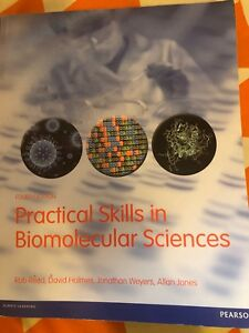 Practical Skills in Biomecular Sciences 4th edition