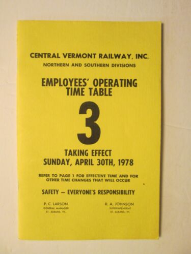Central Vermont Railway  Employee Time Table No. 3 1978