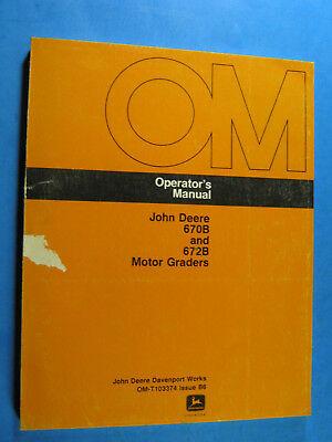 John Deere 670b 672b Motor Grader Operators Manual