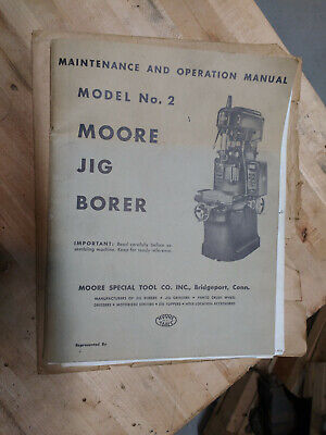 Original 1956 Moore 2 Jig Borer Manual W Electrical Schematic Inspection