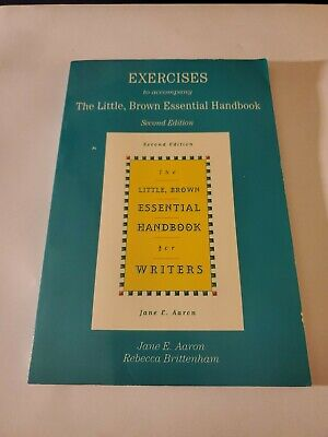 The Little, Brown Essential Handbook for Writers: Exercise Booklet Jane E.