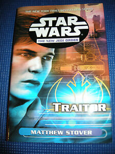 Star Wars TRAITOR Hardcover New Jedi Order HC!!!!!